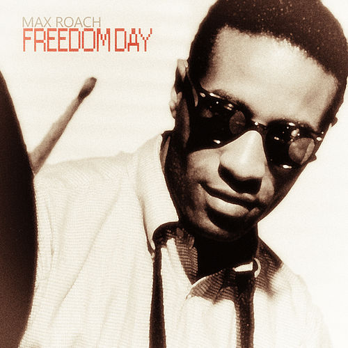 Freedom Day de Max Roach