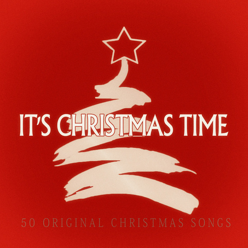 It's Christmas Time - 50 Original Chrismas Songs de Various Artists