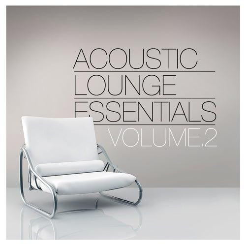 Acoustic Lounge Essentials, Vol.2 de Various Artists