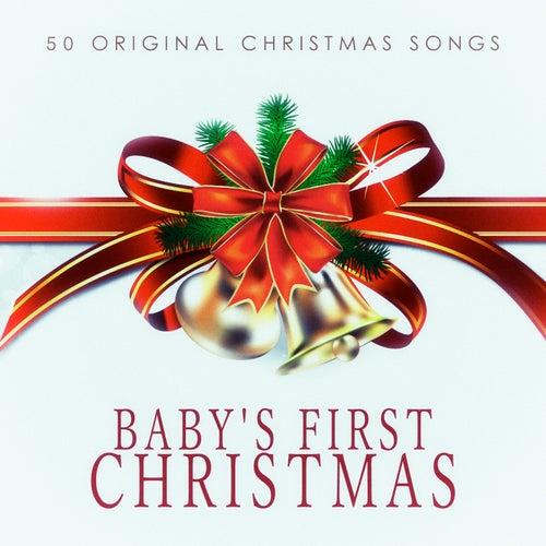 Baby's First Christmas - 50 Original Chrismas Songs de Various Artists