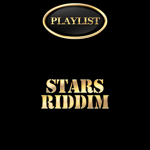 Stars Riddim by Various Artists