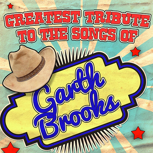 Greatest Tribute to the Songs of Garth Brooks by Stagecoach Masters