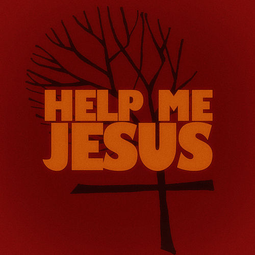 Help Me Jesus by Various Artists