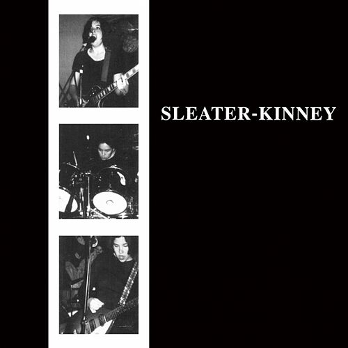 Sleater-Kinney von Sleater-Kinney