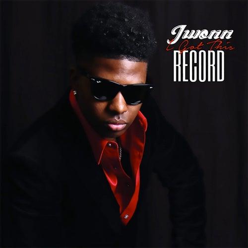 I Got This Record de Jwonn