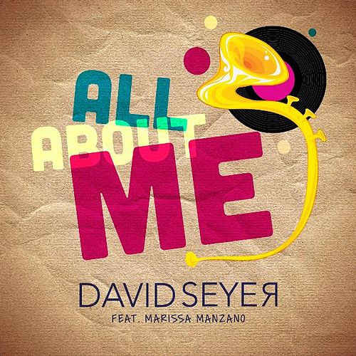 All About Me (feat. Marissa Manzano) by David Seyer
