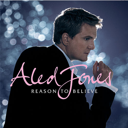 Reason To Believe von Aled Jones