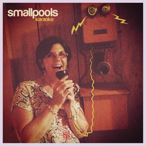 Karaoke by Smallpools