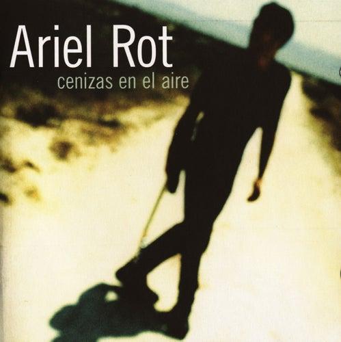 Cenizas En El Aire de Ariel Rot