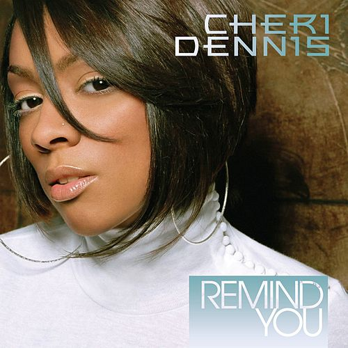 Remind You de Cheri Dennis