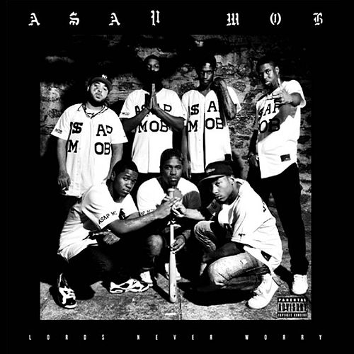Lords Never Worry de A$AP Mob