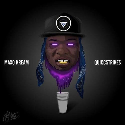 QuiccStrikes de Maxo Kream