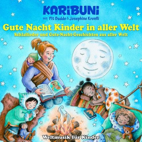Gute Nacht Kinder In Aller Welt Schlaflieder Und Von Karibuni