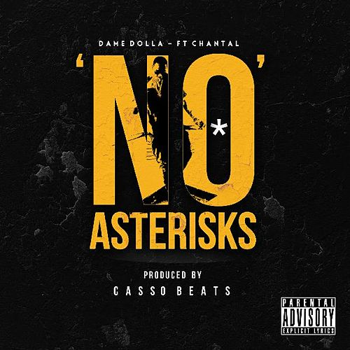 No Asterisks (feat. Chantal) von Dame Dolla