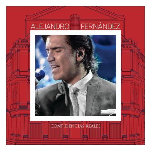 Confidencias Reales (En Vivo Desde El Teatro Real) de Alejandro Fernández