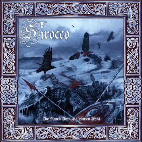 The March Through Crimson Frost de Sirocco