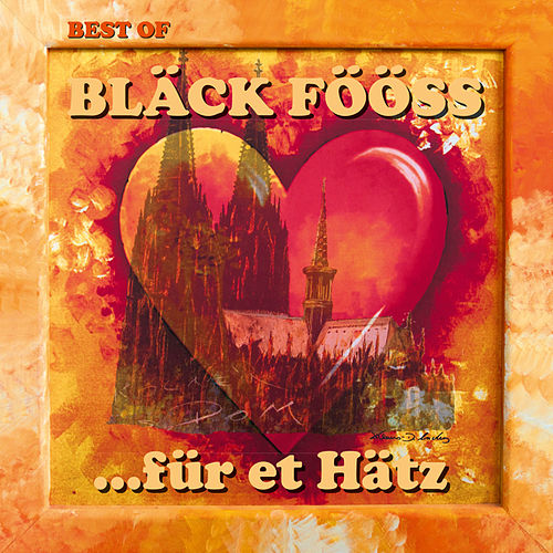 Best Of ...für et Hätz von Bläck Fööss
