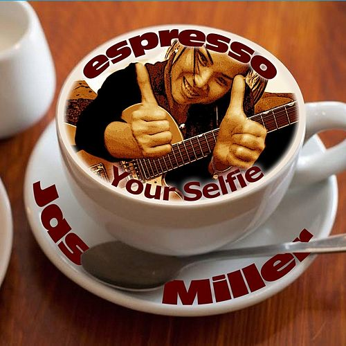 Espresso Your Selfie (Radio Edit) by Jas Miller