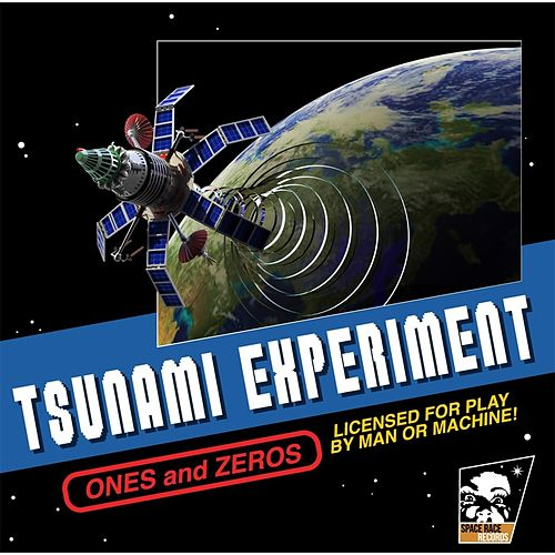 Ones and Zeros von The Tsunami Experiment