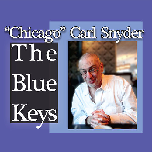 The Blue Keys by Chicago Carl Snyder