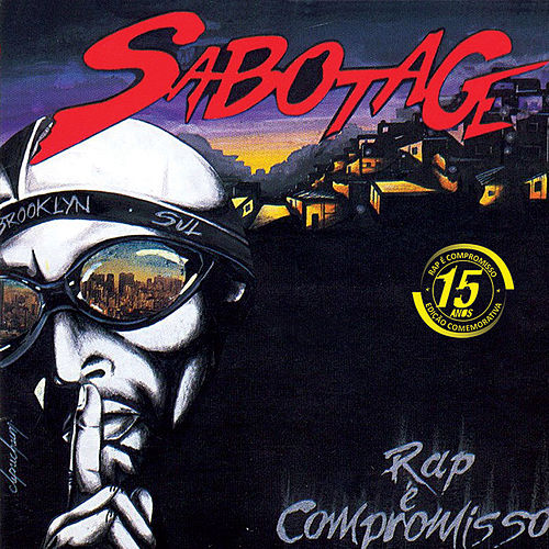 Rap É Compromisso - Edição Comemorativa de Sabotage