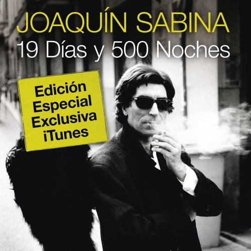19 Dias Y 500 Noches by Joaquín Sabina
