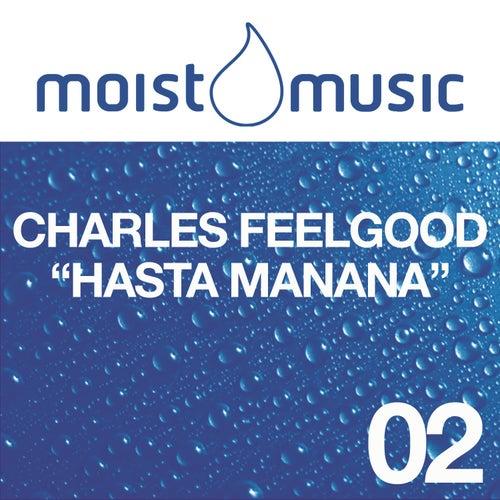 Hasta Mañana de Charles Feelgood