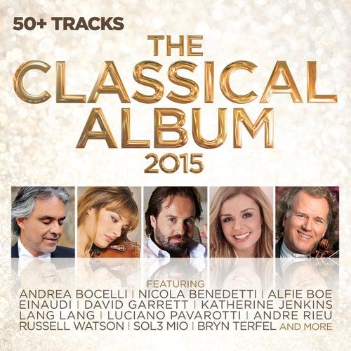 The Classical Album 2015 von Various Artists