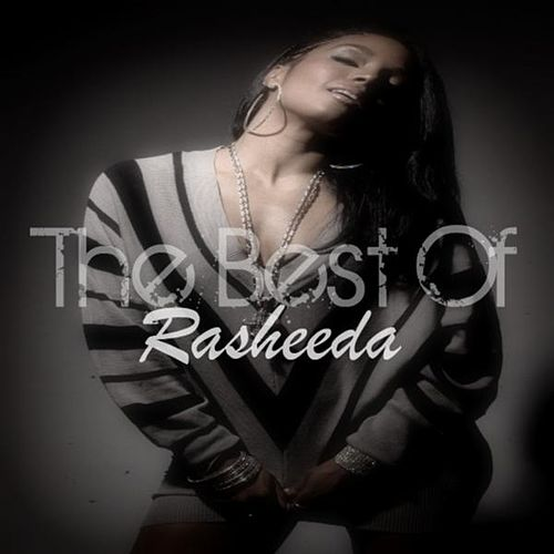 The Best of Rasheeda by Rasheeda