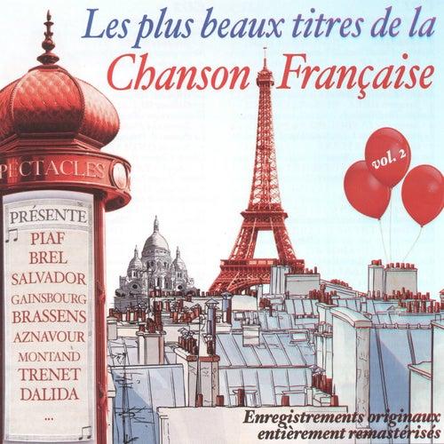 Les plus beaux titres de la chanson française, vol. 2 de Various Artists