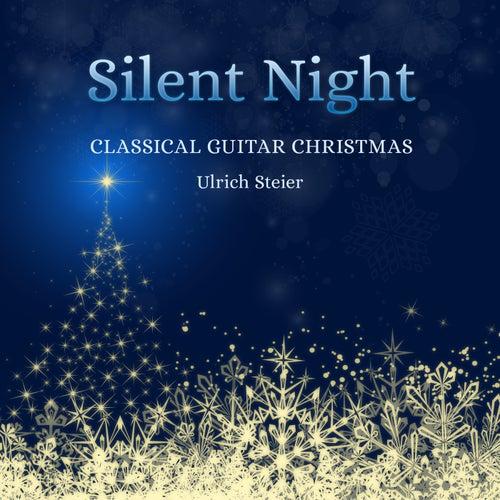 Silent Night (Classical Guitar Christmas) von Ulrich Steier