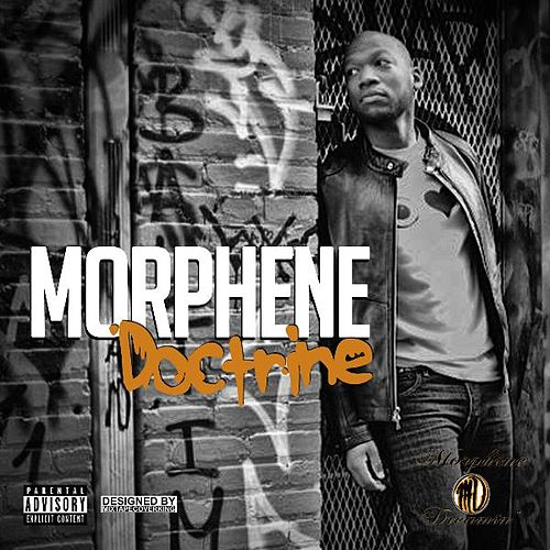 Morphene Doctrine by Griff