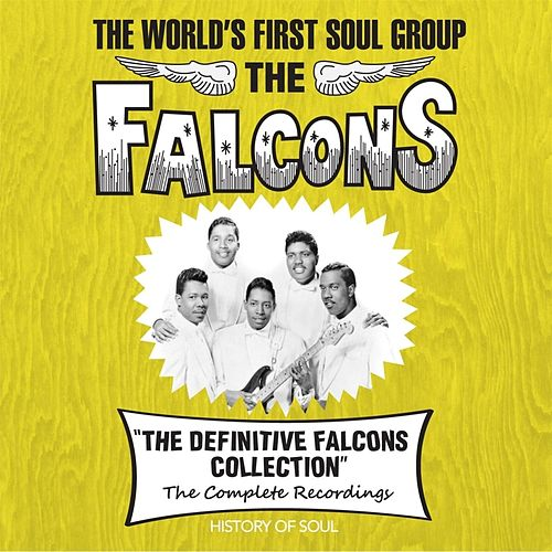 The World's First Soul Group de The Falcons