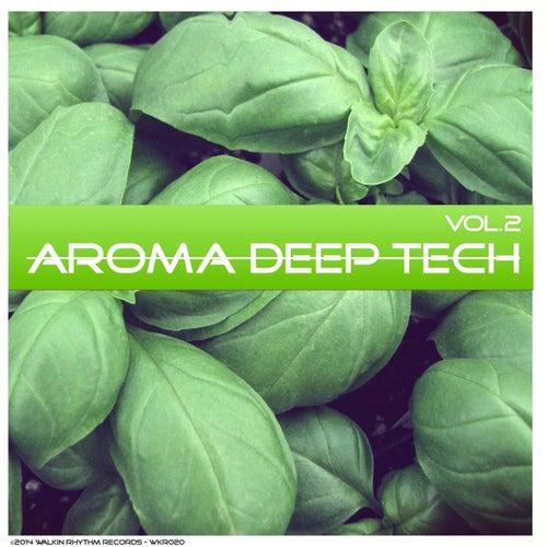 Aroma Deep Tech, Vol. 2 by Various Artists