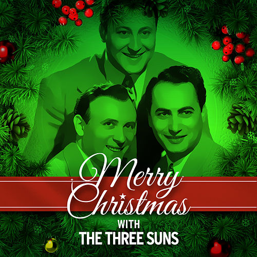 Merry Christmas with The Three Suns by The Three Suns