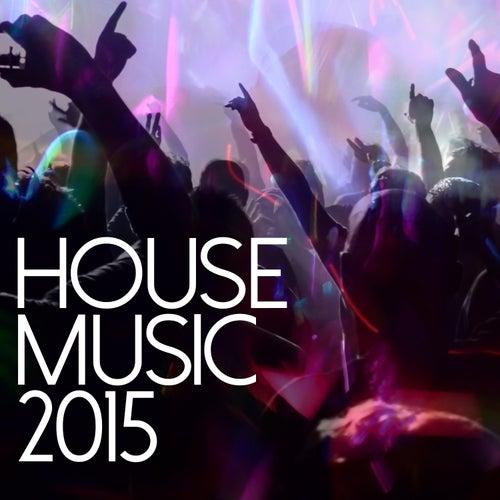 House Music 2015 de Various Artists