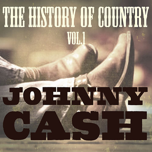The History of Country Vol. 1 de Johnny Cash