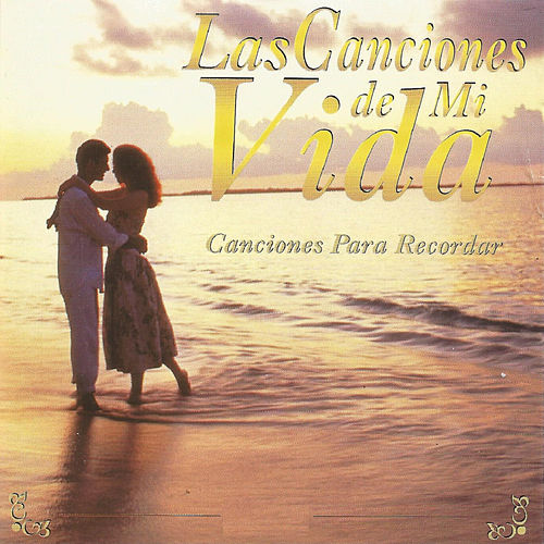 Las Canciones de Mi Vida de Various Artists