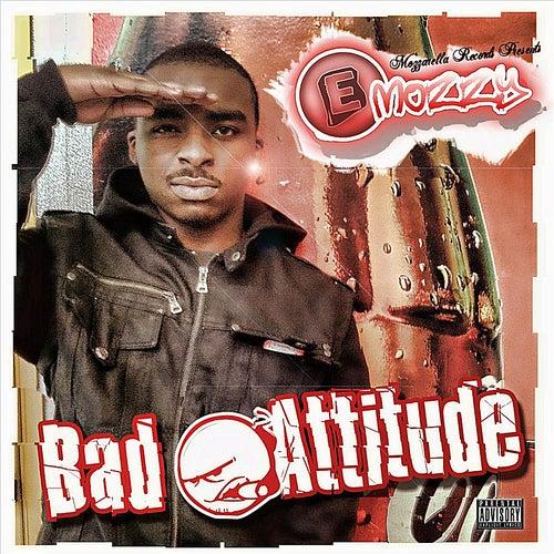 Badd Attitude von E Mozzy