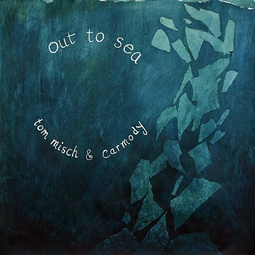 Out to Sea (EP) by Tom Misch