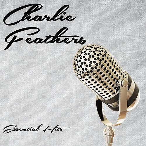 Essential Hits de Charlie Feathers