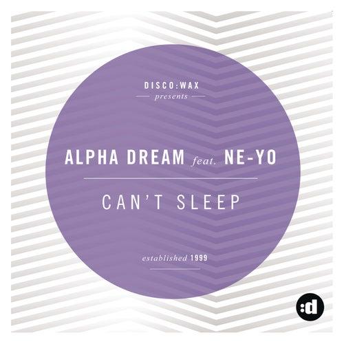 Can't Sleep by Alpha Dream