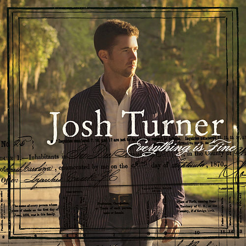 Everything Is Fine de Josh Turner