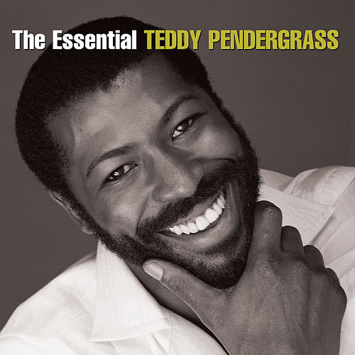 The Essential Teddy Pendergrass by Teddy Pendergrass