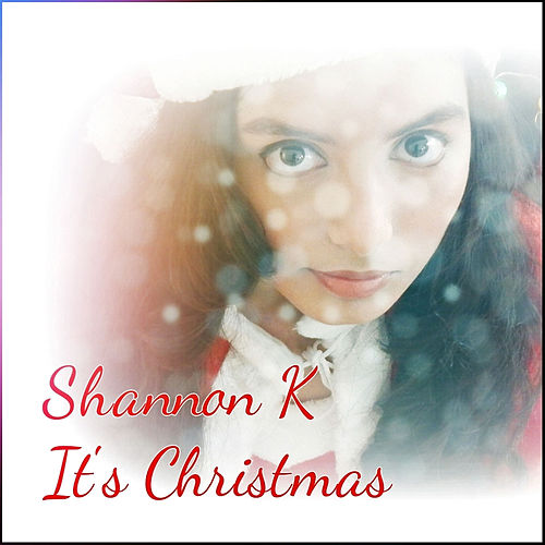 It's Christmas de Shannon K
