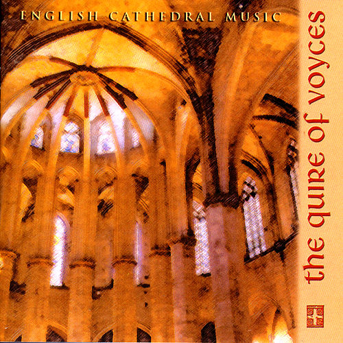 English Cathedral Music von Quire of Voyces