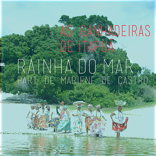 Rainha do Mar de Mariene De Castro