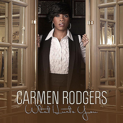 What Hurts You - Single von Carmen Rodgers