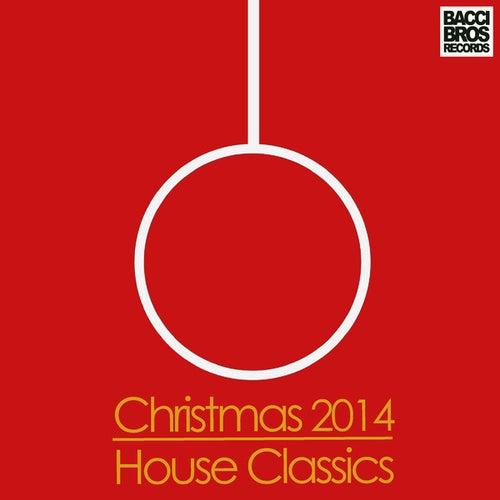 Christmas 2014 House Classics van Various Artists