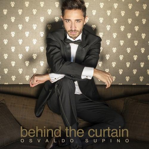 Behind the Curtain by Osvaldo Supino